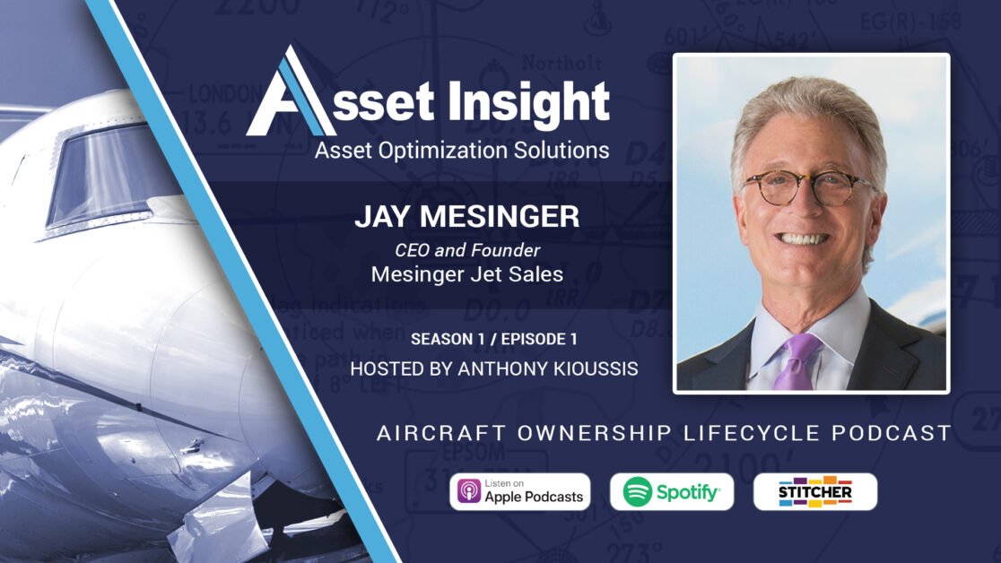 Asset Insight Podcast Jay Mesinger-S1E1