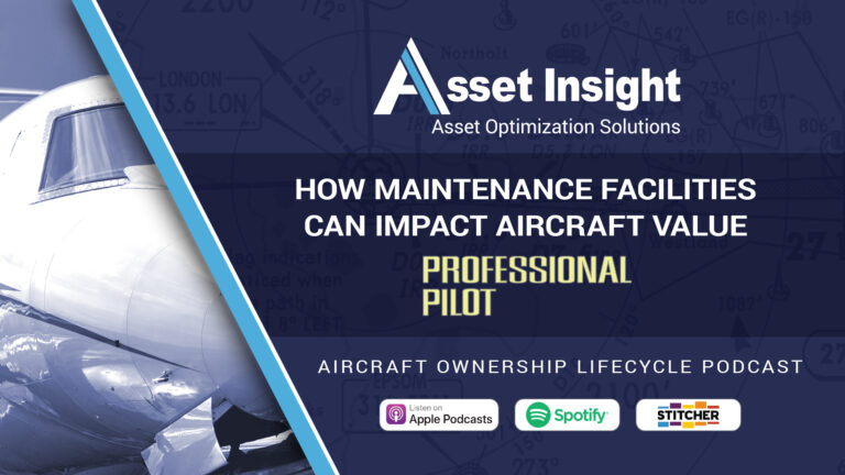 How Maintenance Facilities Can Impact Aircraft Value