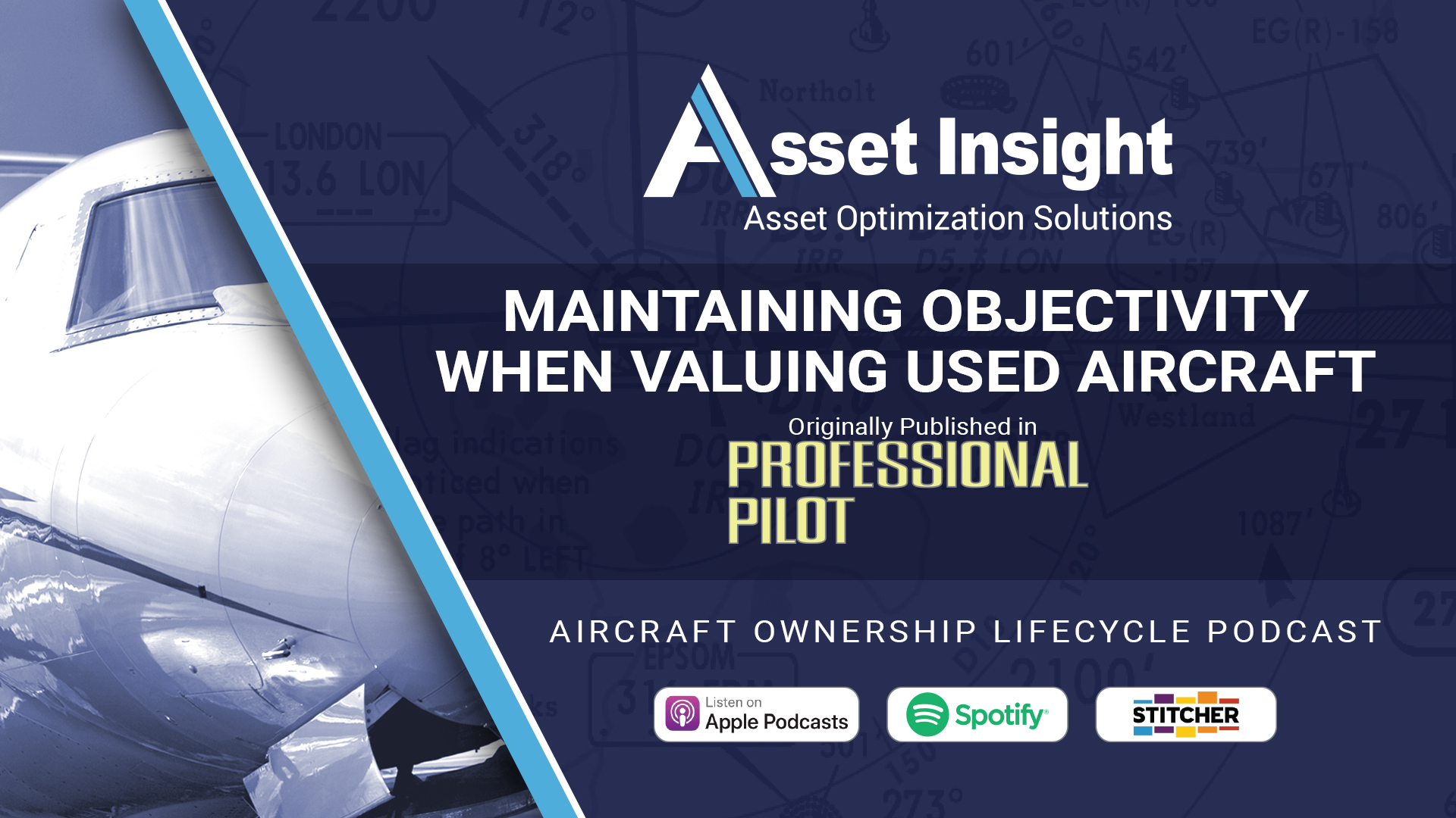 Maintaining Objectivity When Valuing Used Aircraft