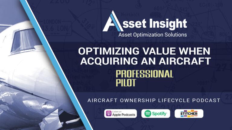 Optimizing value when acquiring an aircraft