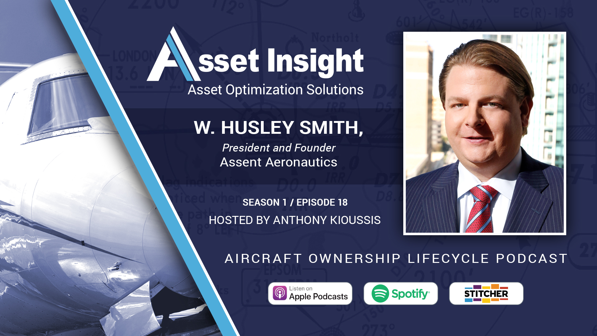 W Husley Smith, President and Founder, Assent Aeronautics